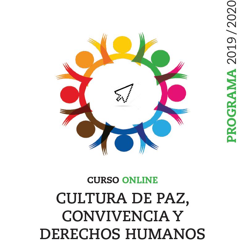 II edición de CURSO ONLINE CULTURA DE PAZ, CONVIVENCIA Y DERECHOS HUMANOS